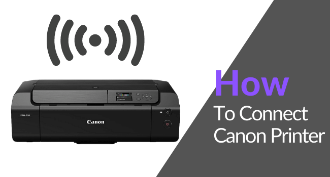 How to Connect Canon Printer to Mac and Windows