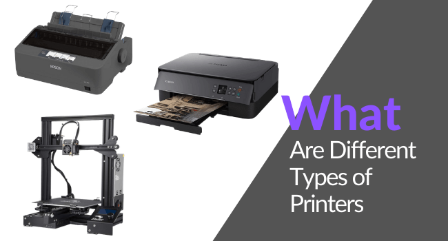 What are Different Types of Printers