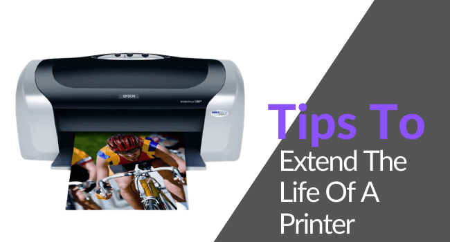 tips to extend the life of a printer